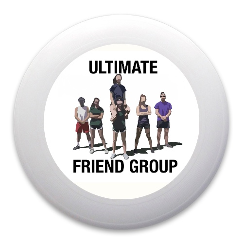 Ultimate Friend Group Ultimate Frisbee
